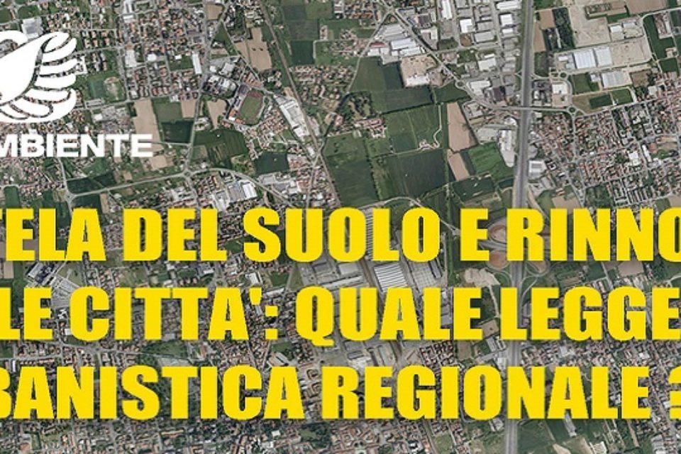 30 Maggio 2017: Tutela del suoloe rinnovo delle città