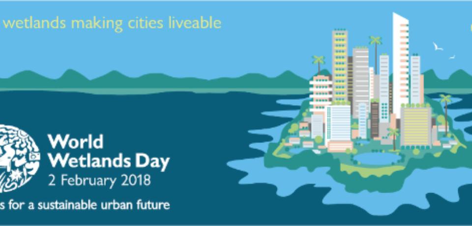 2 Febbraio 2018 – Giornata Mondiale delle Zone Umide
