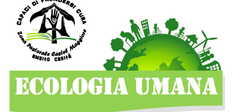 Ecologia Umana: incontro a Castel Maggiore del 15/11/19